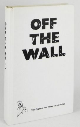 Off the Wall: A True Life Novel