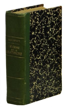 Le Crime et Le Chatiment (Crime and Punishment). Fyodor Dostoyevsky