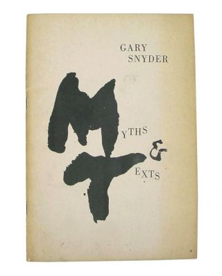 Myths and Texts. Gary Snyder