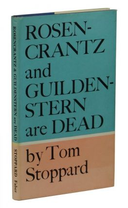 Rosencrantz and Guildenstern are Dead. Tom Stoppard