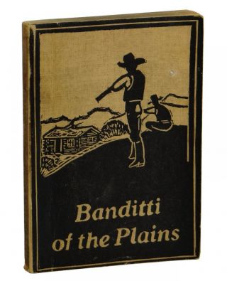 The Banditti of The Plains, or, the Cattlemen's Invasion of Wyoming in 1892. Asa Shinn Mercer
