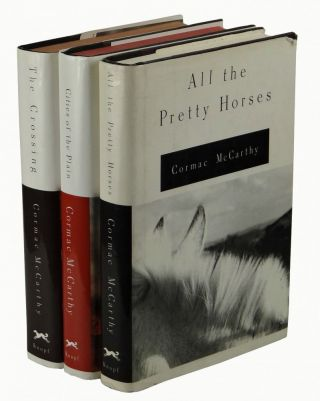 The Border Trilogy Set (All the Pretty Horses, the Crossing, Cities of the Plain). Cormac McCarthy
