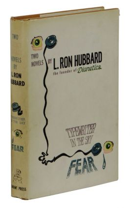 Typewriter in the Sky and Fear. L. Ron Hubbard