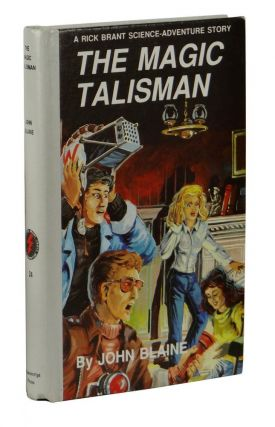 The Magic Talisman (A Rick Brant Science Adventure Series). John Blaine