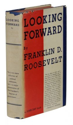 Looking Forward. Franklin D. Roosevelt