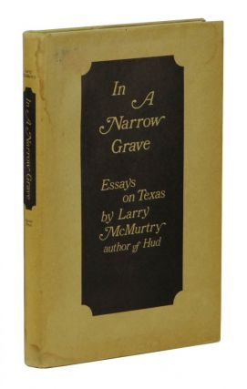 In a Narrow Grave. Larry McMurtry
