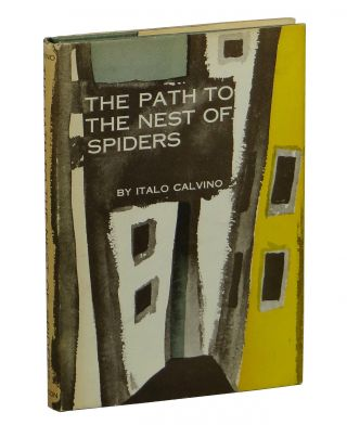 The Path to the Nest of Spiders. Italo Calvino.