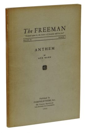 Anthem [in The Freeman, Vol. III, No. I]. Ayn Rand