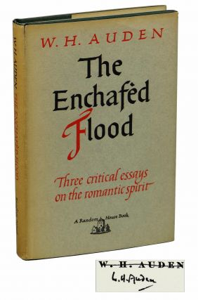 The Enchafed Flood: Or the Romantic Iconography of the Sea, Three Critical Essays on the Romantic Spirit. W. H. Auden.