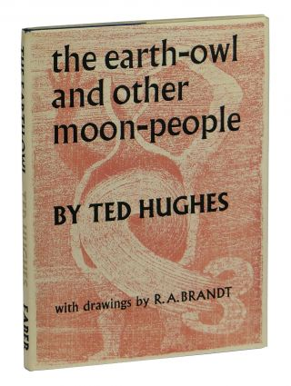 The Earth-Owl and Other Moon-People. Ted Hughes