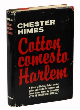 Cotton Comes To Harlem. Chester Himes