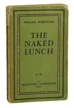 The Naked Lunch. William S. Burroughs
