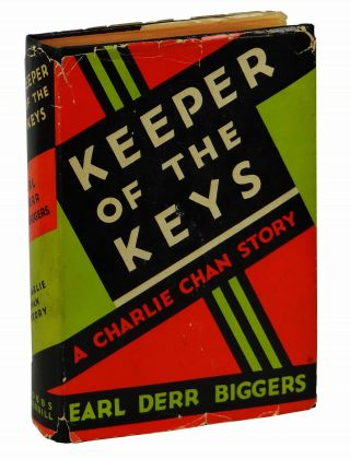 Keeper of the Keys: A Charlie Chan Story. Earl Derr Biggers.