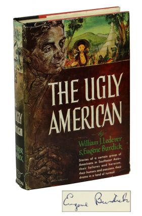 The Ugly American. Eugene Burdick, William J. Lederer
