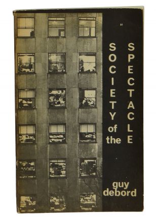 Society of the Spectacle. Guy Debord, Fredy Perlman, Co