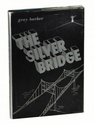 The Silver Bridge. Gray Barker