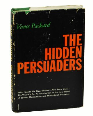 The Hidden Persuaders. Vance Packard