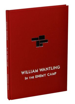 In the Enemy Camp: Selected Poems 1964-74. William Wantling, John Osborne, Thurston Moore,...
