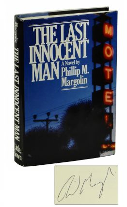The Last Innocent Man. Phillip Margolin