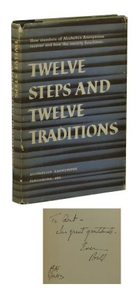 Twelve Steps and Twelve Traditions. Bill Wilson, Alcoholics Anonymous