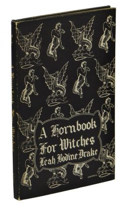 A Hornbook for Witches. Leah Bodine Drake