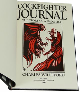Cockfighter Journal: The Story of a Shooting