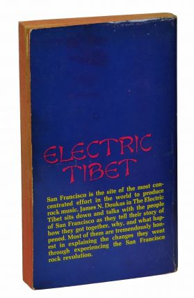 The Electric Tibet: The Rise and Fall of the San Francisco Rock Scene