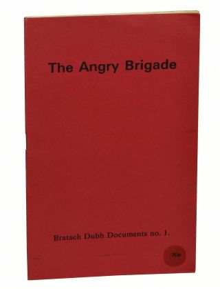 The Angry Brigade (Bratach Dubh Document No.1). Jean Weir, Anonymous