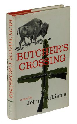Butcher's Crossing. John Williams
