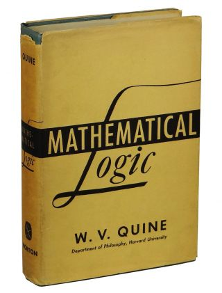 Mathematical Logic. Willard Van Orman Quine