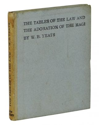 The Tables of the Law and The Adoration of the Magi. W. B. Yeats, William Butler