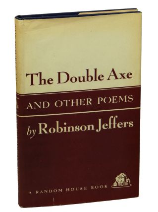 The Double Axe and Other Poems. Robinson Jeffers