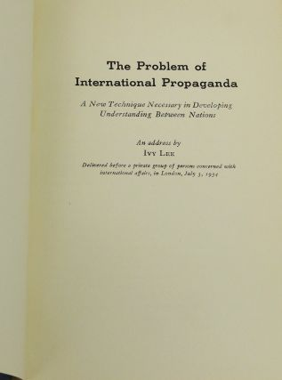 The Problem of International Propaganda: A New Technique Necessary in Developing Understanding Between Nations (Occasional Papers No. 3)