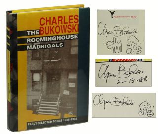 The Roominghouse Madrigals: Early Selected Poems, 1946-1966. Charles Bukowski