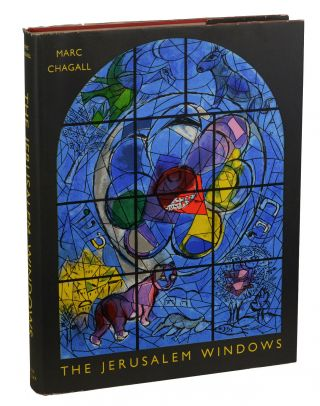 The Jerusalem Windows. Marc Chagall, Jean Leymarie