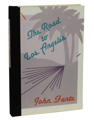 The Road to Los Angeles. John Fante