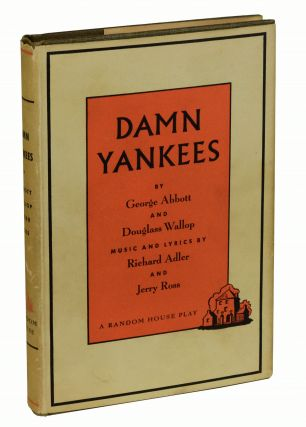 Damn Yankees. George Abbott, Douglass Wallop
