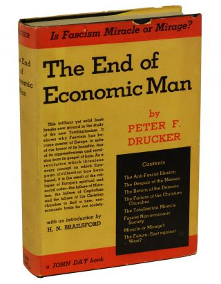 The End of Economic Man: A Study of the New Totalitarianism. Peter Drucker