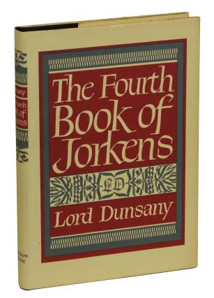 The Fourth Book of Jorkens. Lord Dunsany