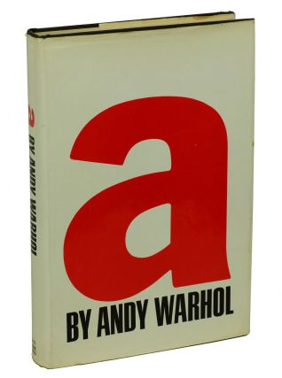 a: A Novel. Andy Warhol, Ondine