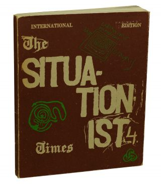 The Situationist Times 4, International Edition. Jacqueline De Jong