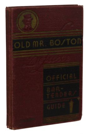 Old Mr. Boston Deluxe Official Bartender's Guide. Leo Cotton