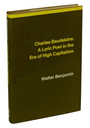 Charles Baudelaire: A Lyric Poet in the Era of High Capitalism. Walter Benjamin, Harry Zohn
