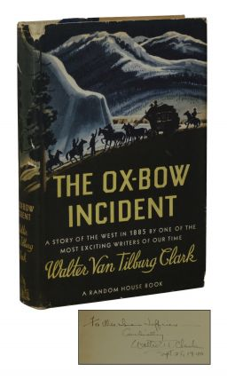 The Ox-Bow Incident. Walter Van Tilsburg Clark