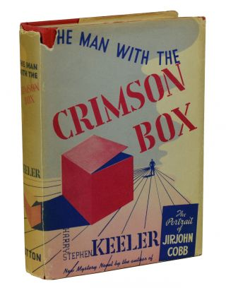 The Man with the Crimson Box. Harry Stephen Keeler
