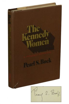 The Kennedy Women: A Personal Appraisal. Pearl S. Buck