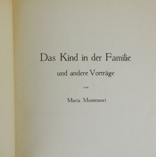 Das Kind in der Familie und Andere Vortrage [The Child in the Family and Other Speeches]
