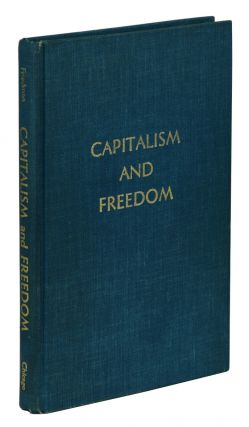 Capitalism and Freedom. Milton Friedman.