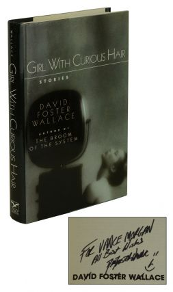 Girl with Curious Hair. David Foster Wallace.