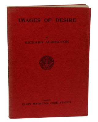 Images of Desire. Richard Aldington